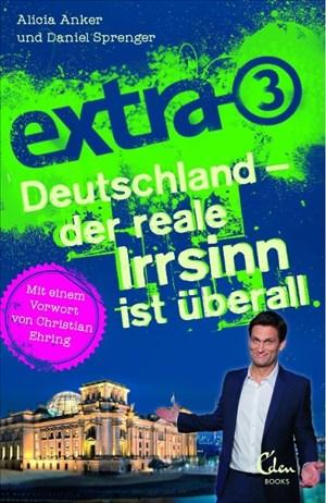extra 3. Deutschland - der reale Irrsinn ist überall   Cover