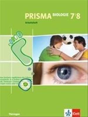 PRISMA Biologie 7/8. Ausgabe Thüringen: Arbeitsheft Klasse 7/8 (PRISMA Biologie. Ausgabe ab 2005) | Cover