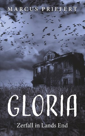 Gloria: Zerfall in Lands End   Cover