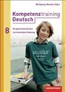 Kompetenztraining Deutsch: Vergleichsarbeiten / Lernstandserhebungen 8