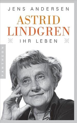 Astrid Lindgren. Ihr Leben | Cover