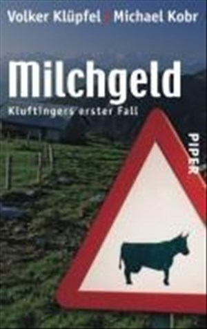 Milchgeld. Kommissar Kluftingers erster Fall   Cover
