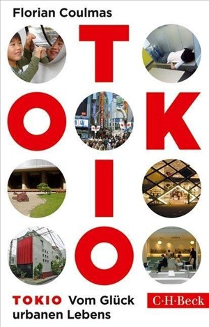 Tokio: Vom Glück urbanen Lebens | Cover