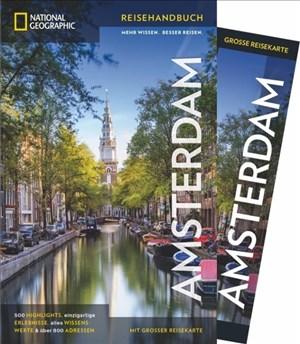 NATIONAL GEOGRAPHIC Reisehandbuch Amsterdam: Der ultimative Reiseführer mit über 500 Adressen und praktischer Faltkarte zum Herausnehmen für alle Traveler. (NG_Reiseführer) | Cover
