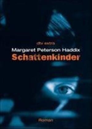 Schattenkinder: Roman (Die Schattenkinder-Reihe, Band 1) | Cover