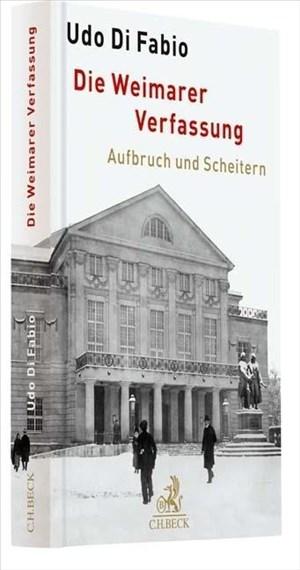 Die Weimarer Verfassung: Aufbruch und Scheitern | Cover