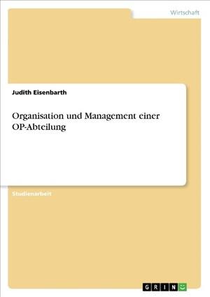 Organisation und Management einer OP-Abteilung | Cover