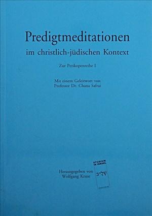 Predigtmeditationen im christlich-jüdischen Kontext: Zur Perikopenreihe I | Cover