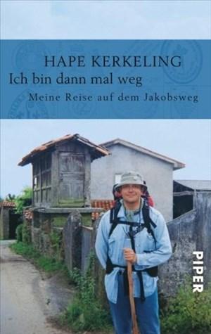 Ich bin dann mal weg: Meine Reise auf dem Jakobsweg | Cover