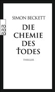 Die Chemie des Todes: David Hunters 1. Fall