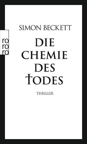 Die Chemie des Todes: David Hunters 1. Fall | Cover