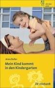 Mein Kind kommt in den Kindergarten (Kinder sind Kinder)