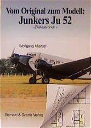 Vom Original zum Modell, Junkers Ju 52/3m: Zivilversionen | Cover