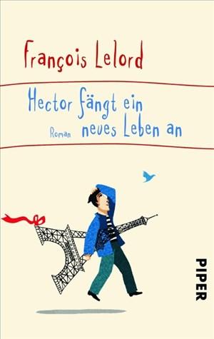 Hector fängt ein neues Leben an: Roman   Cover