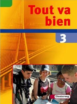 Tout va bien. Unterrichtswerk für den Französischunterricht, 2. Fremdsprache: Tout va bien: Schülerband 3   Cover