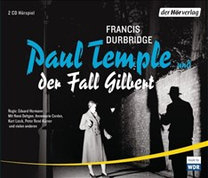 Paul Temple und der Fall Gilbert (Paul Temples Fälle, Band 3)
