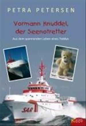 Vormann Knuddel, der Seenotretter: Aus dem spannenden Leben eines Teddys (R.G. Fischer Kiddy)   Cover