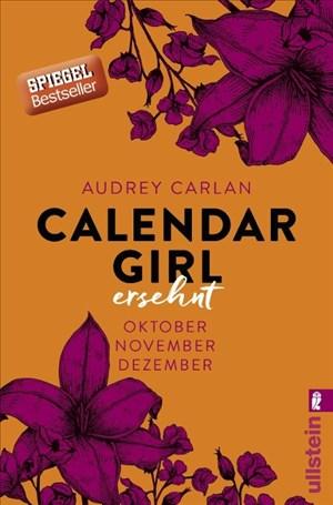 Calendar Girl - Ersehnt: Oktober/November/Dezember (Calendar Girl Quartal, Band 4) | Cover