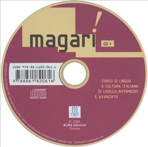 Magari!: Corso di lingua e cultura italiana di livello intermedio e avanzato / 2 Audio-CDs | Cover