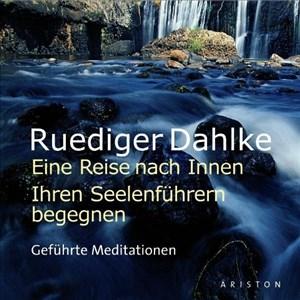 Eine Reise nach Innen: Ihren Seelenführern begegnen: Geführte Meditationen | Cover