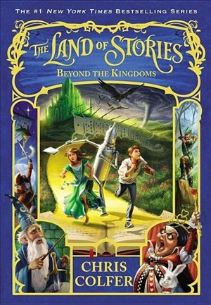 The Land of Stories: Beyond the Kingdoms (The Land of Stories, 4, Band 4)   Cover