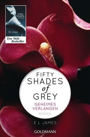 Fifty Shades of Grey - Geheimes Verlangen: Band 1 - Roman | Cover