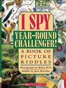 I Spy Year Round Challenger: A Book of Picture Riddles