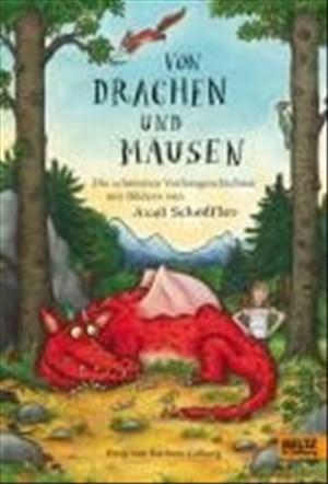 Von Drachen und Mäusen: Die schönsten Vorlesegeschichten mit Bildern von Axel Scheffler | Cover