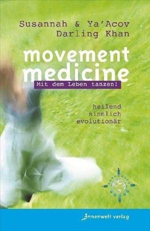 Movement Medicine: Mit dem Leben tanzen! | Cover