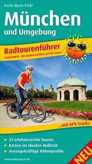München und Umgebung: Radtourenführer mit 22 erlebnisreichen Touren, Karten im idealen Maßstab, aussagekräftigen Höhenprofilen und GPS-Tracks (Radtourenführer: TF) | Cover