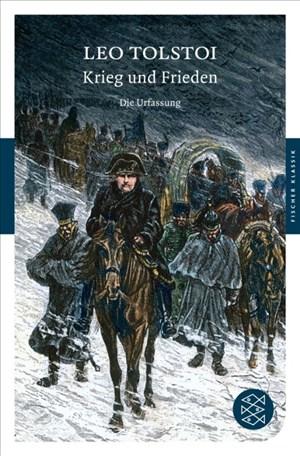 Krieg und Frieden: Die Urfassung. Roman (Fischer Klassik) | Cover