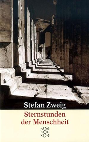 Sternstunden der Menschheit: Vierzehn historische Miniaturen | Cover
