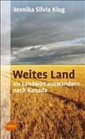 Weites Land: Als Landwirt auswandern nach Kanada