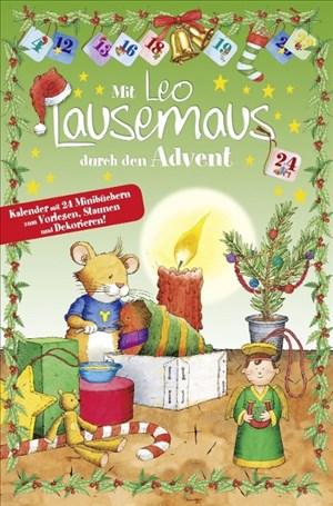 Mit Leo Lausemaus durch den Advent: Kalender mit 24 Minibüchern zum Vorlesen, Staunen und Dekorieren!   Cover