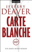 Carte Blanche: Ein James-Bond-Roman