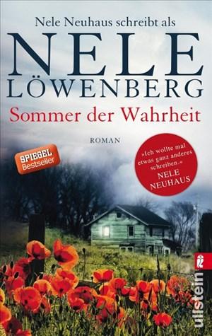 Sommer der Wahrheit: Nele Neuhaus schreibt als Nele Löwenberg (Sheridan-Grant-Serie, Band 1) | Cover