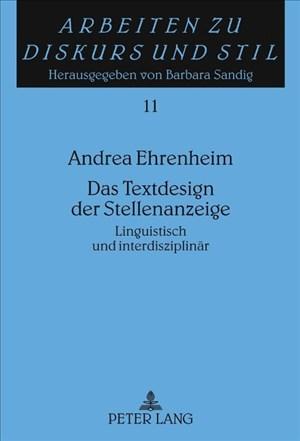 Das Textdesign der Stellenanzeige: Linguistisch und interdisziplinär (Arbeiten zu Diskurs und Stil, Band 11) | Cover