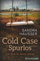 Cold Case – Spurlos: Kriminalroman (Rhein-Main-Krimi, Band 2)