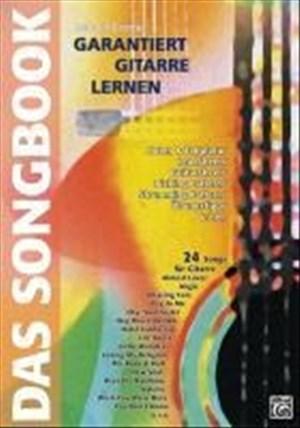 Garantiert Gitarre Lernen - das Songbook: 24 Songs für Gitarre | Cover