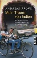 Mein Traum von Indien: Mit dem Rollstuhl von Kalkutta bis zur Quelle des Ganges