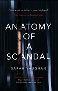Vaughan, S: Anatomy of a Scandal