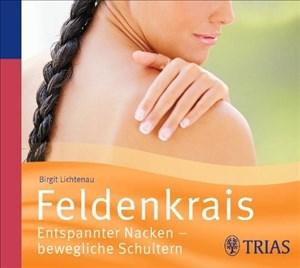 Feldenkrais - Hörbuch: Entspannter Nacken - bewegliche Schultern (Hörbuch Gesundheit)   Cover