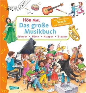 Hör mal (Soundbuch): Das große Musikbuch   Cover