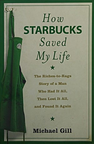 HOW STARBUCKS SAVED MY LIFE | Cover
