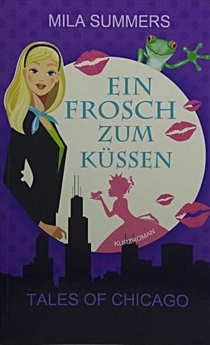 Ein Frosch zum Küssen (Tales of Chicago, Band 3)   Cover