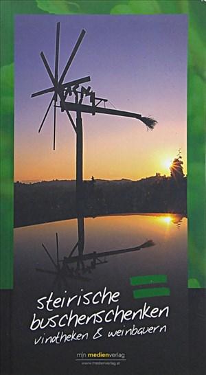 Steirische Buschenschenken. Vinotheken und Weinbauern | Cover