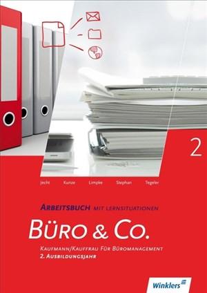 Büro & Co. nach Lernfeldern: Kaufmann/Kauffrau für Büromanagement, 2. Ausbildungsjahr: Arbeitsbuch | Cover