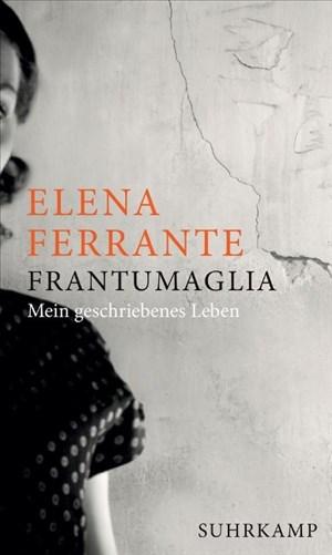 Frantumaglia: Mein geschriebenes Leben | Cover