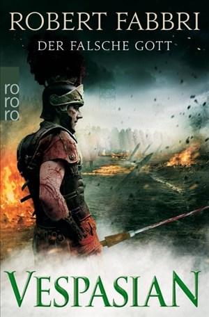 Vespasian. Der falsche Gott (Die Vespasian-Reihe, Band 3)   Cover