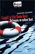 Caught in the Same Boat - Gefangen im selben Boot (Boy Zone)